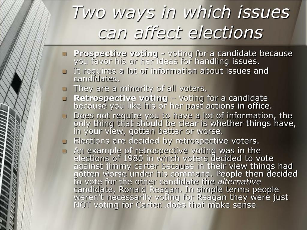 Two ways in which issues can affect elections