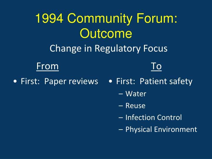 1994 Community Forum: Outcome