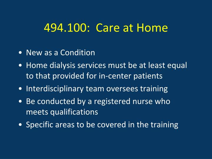 494.100:  Care at Home