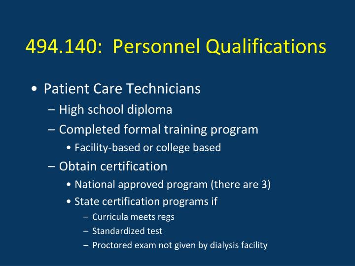 494.140:  Personnel Qualifications