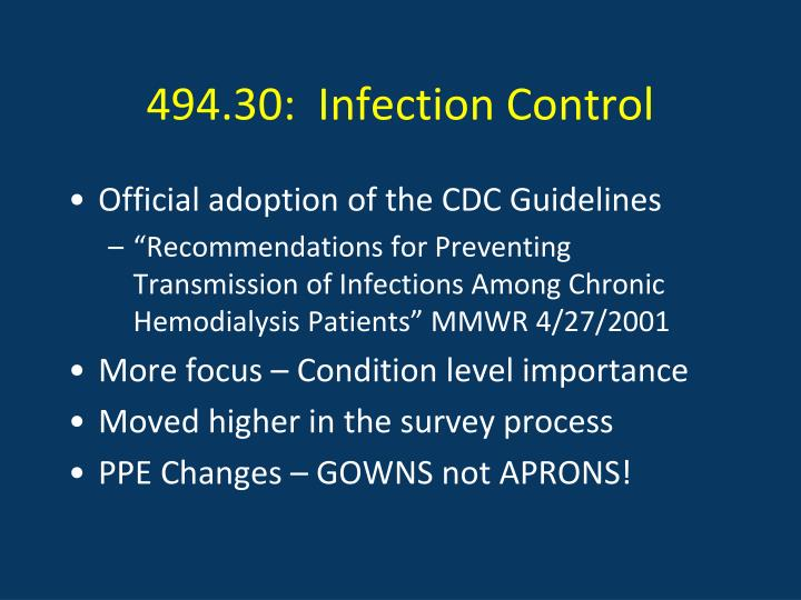 494.30:  Infection Control