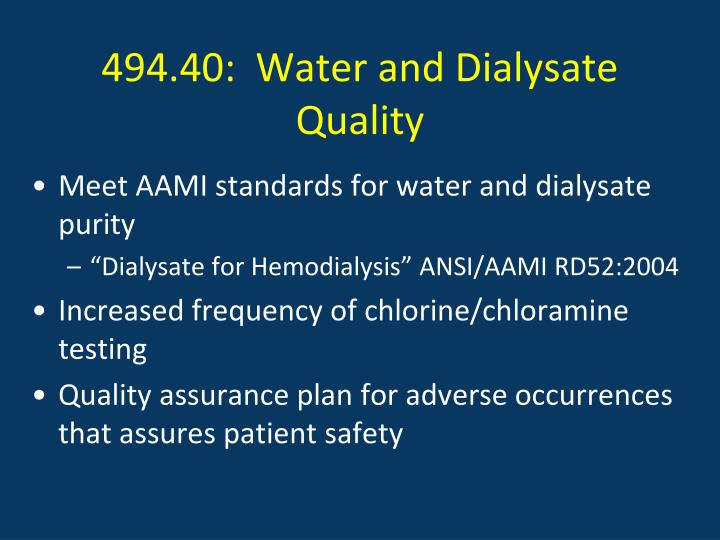 494.40:  Water and Dialysate Quality