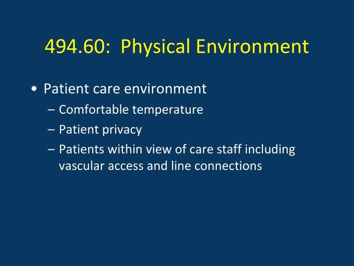 494.60:  Physical Environment