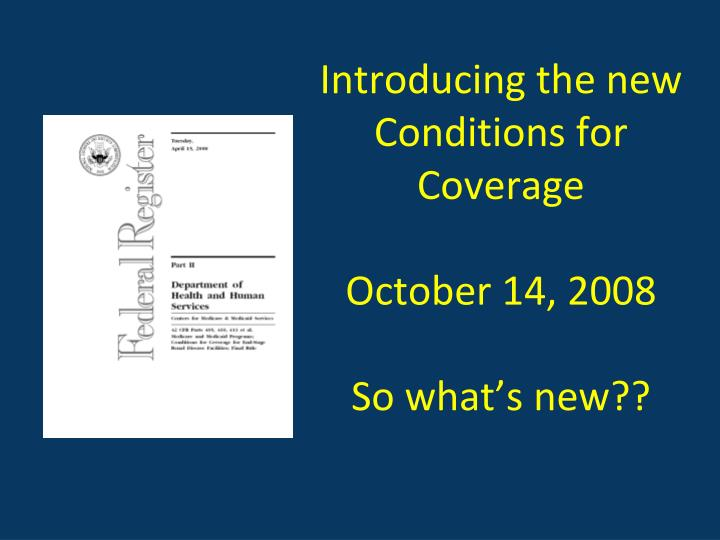 Introducing the new Conditions for Coverage