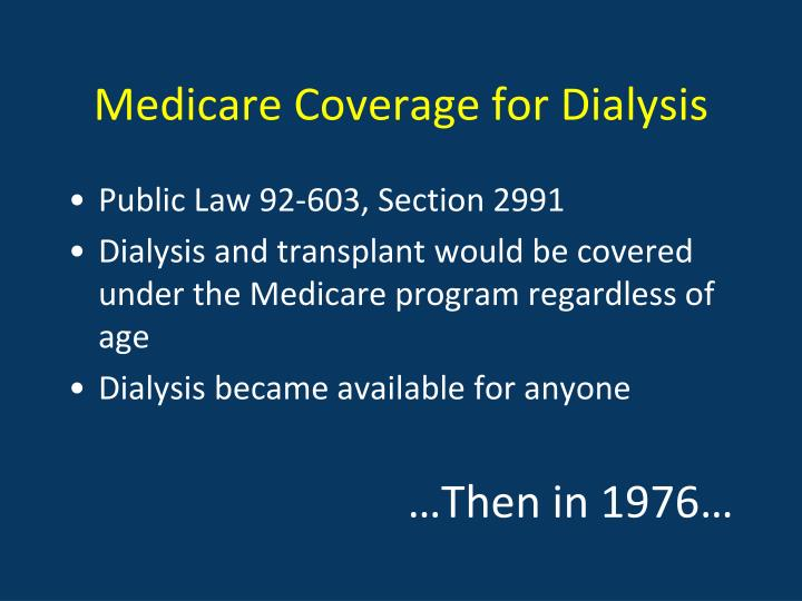 Medicare Coverage for Dialysis