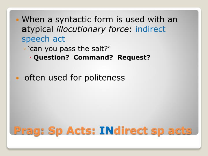 When a syntactic form is used with an