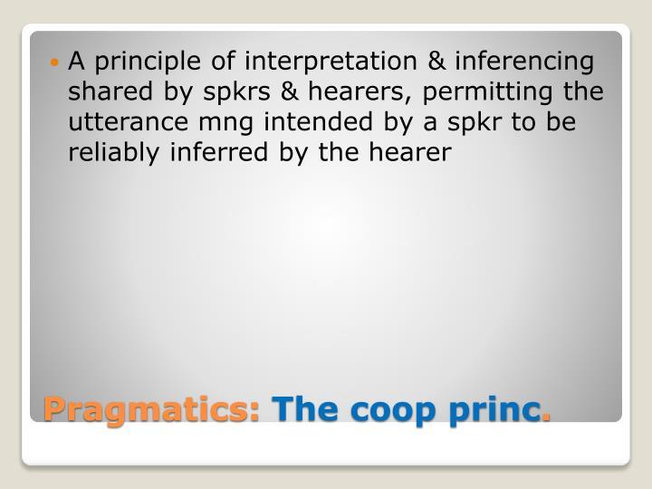A principle of interpretation &