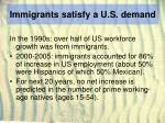 immigrants satisfy a u s demand