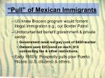 pull of mexican immigrants17