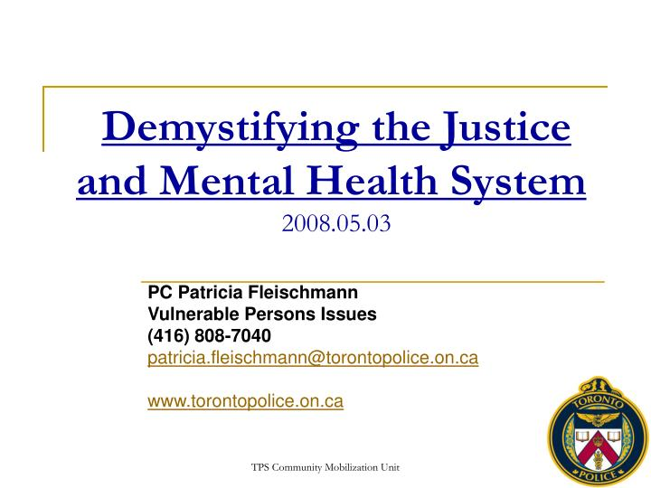 Demystifying the justice and mental health system 2008 05 03