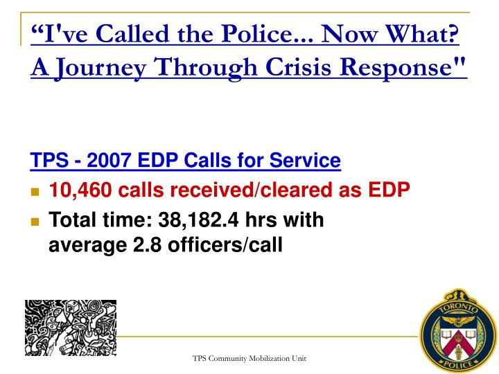 I ve called the police now what a journey through crisis response