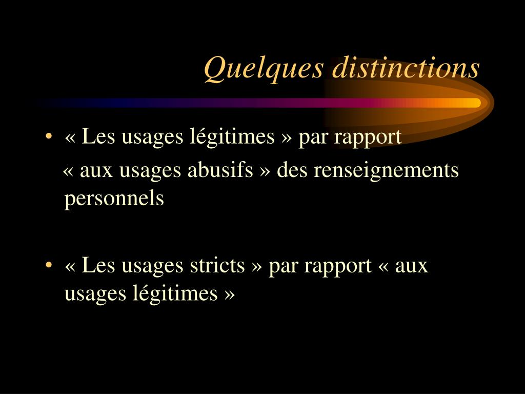 Quelques distinctions