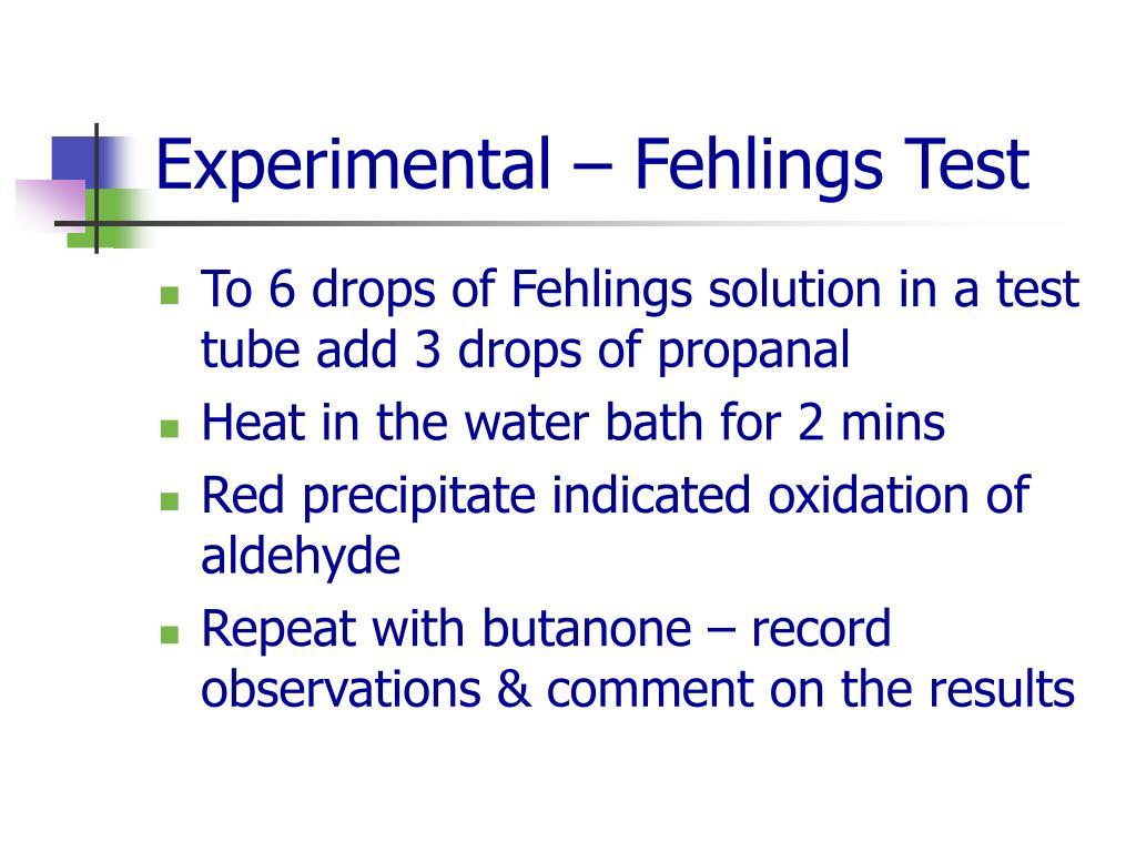 Experimental – Fehlings Test