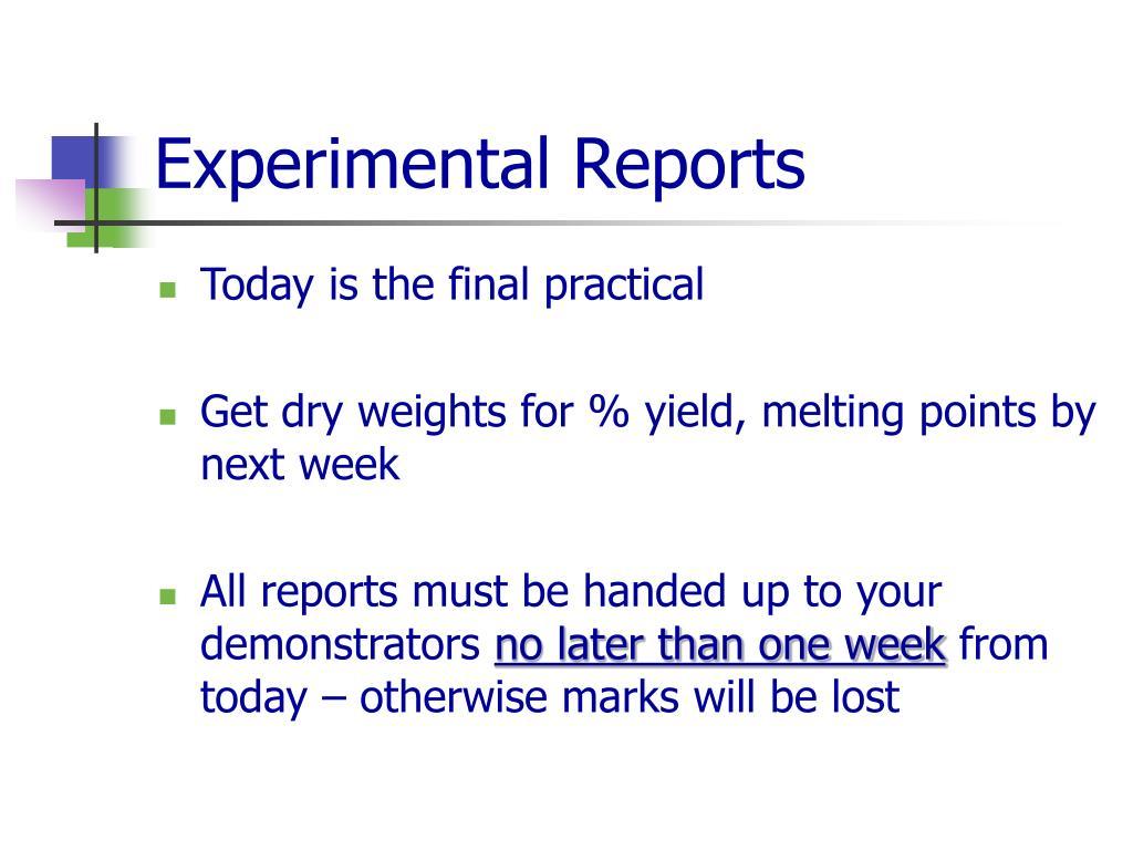 Experimental Reports