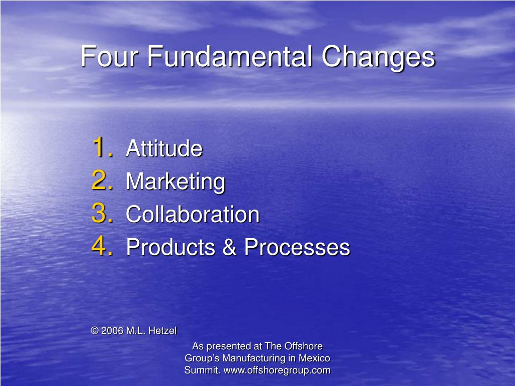 Four Fundamental Changes