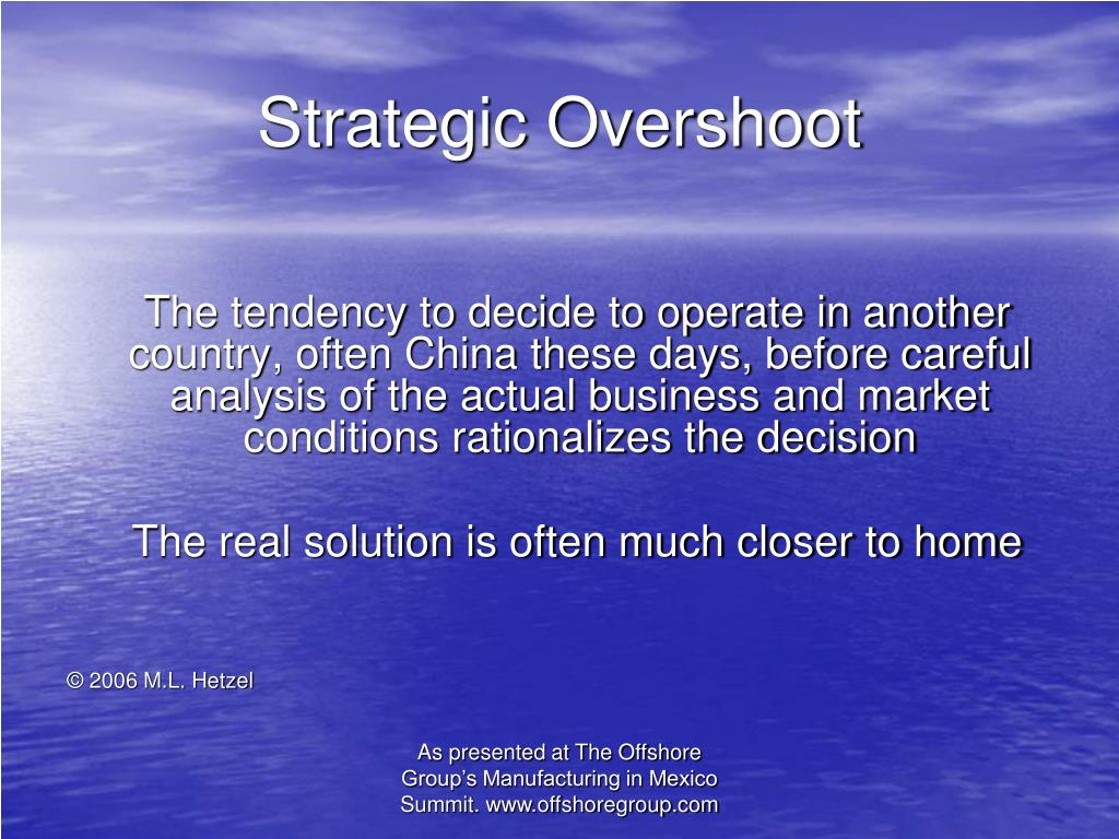 Strategic Overshoot