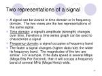two representations of a signal