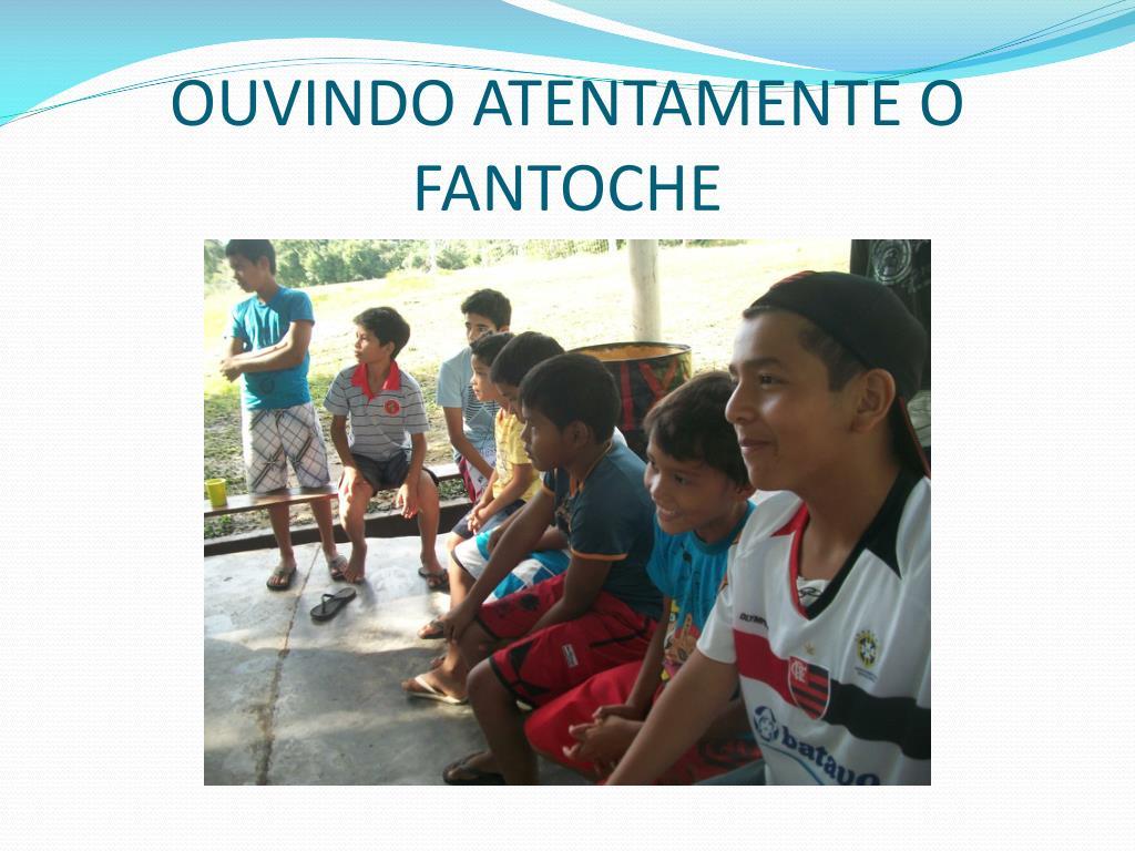 OUVINDO ATENTAMENTE O FANTOCHE