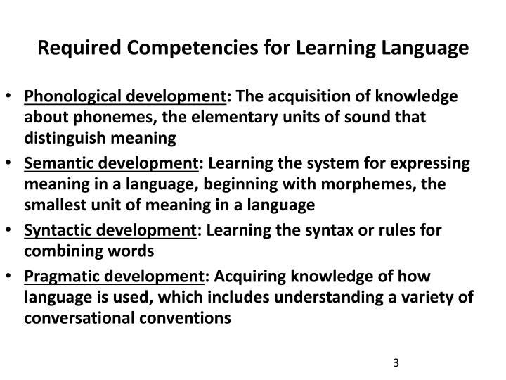 Required competencies for learning language