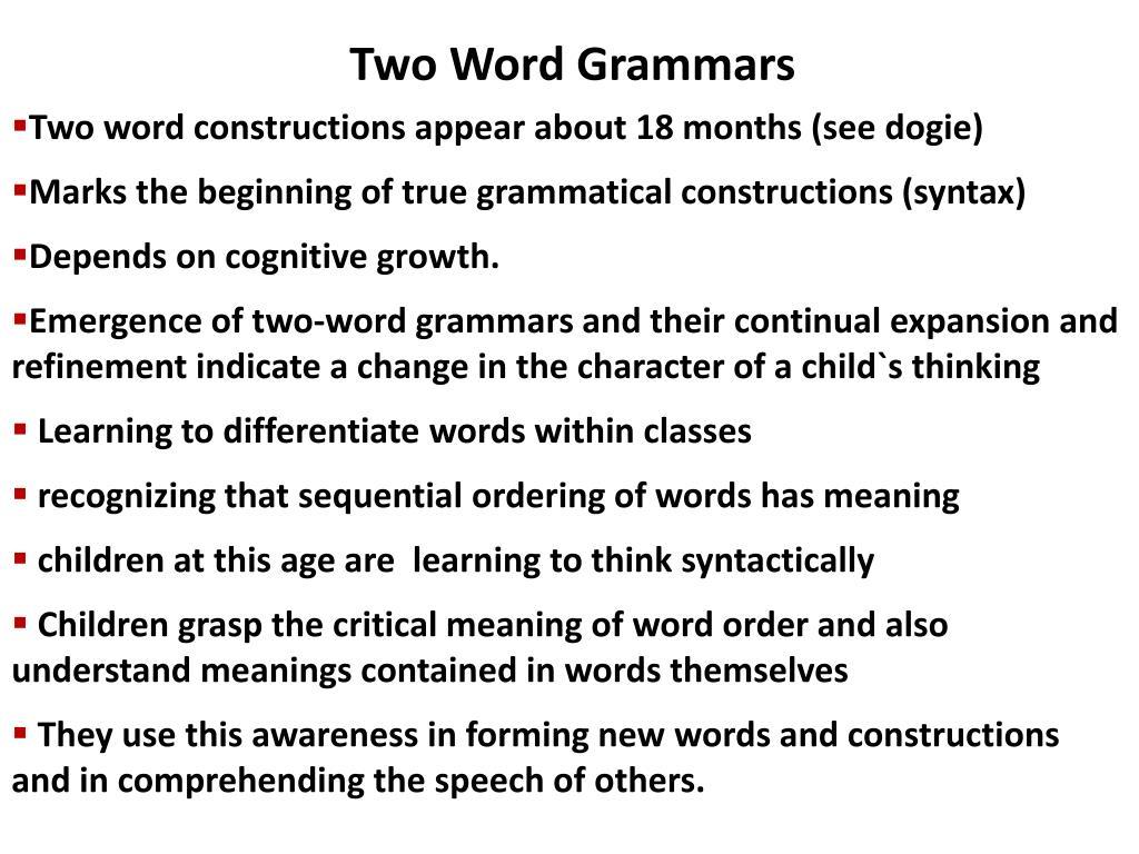 Two Word Grammars
