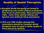quality of dental therapists