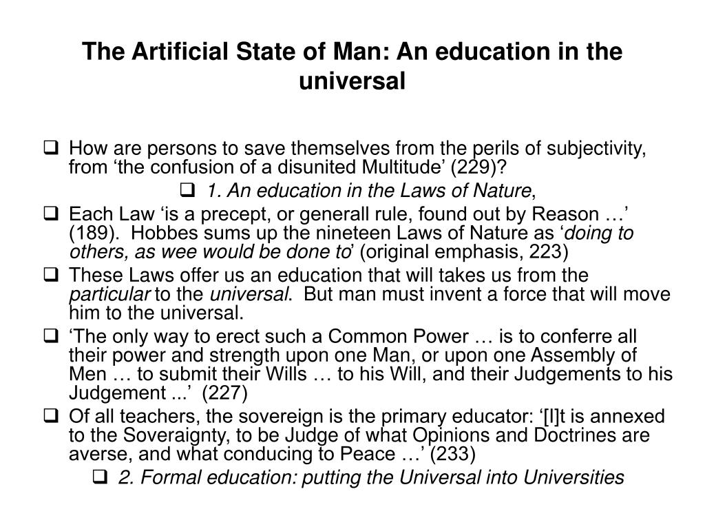 The Artificial State of Man: An education in the universal