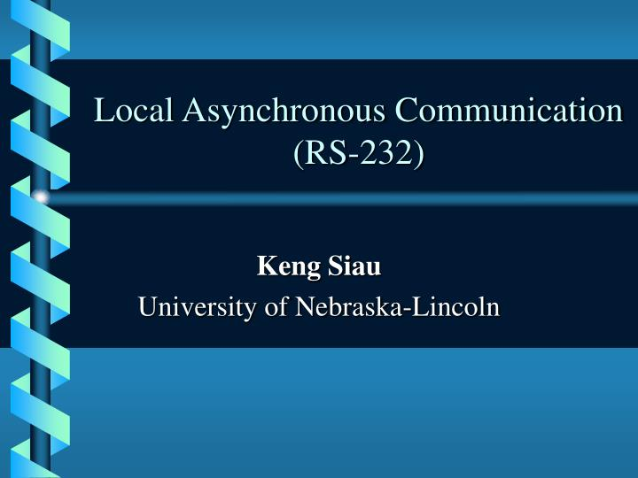 Local asynchronous communication rs 232