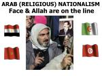 arab religious nationalism face allah are on the line