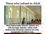 those who submit to allah