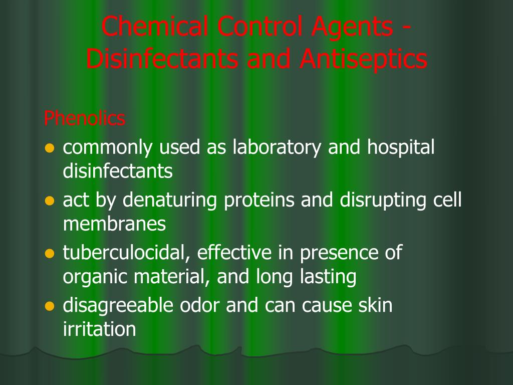 Chemical Control Agents -Disinfectants and Antiseptics