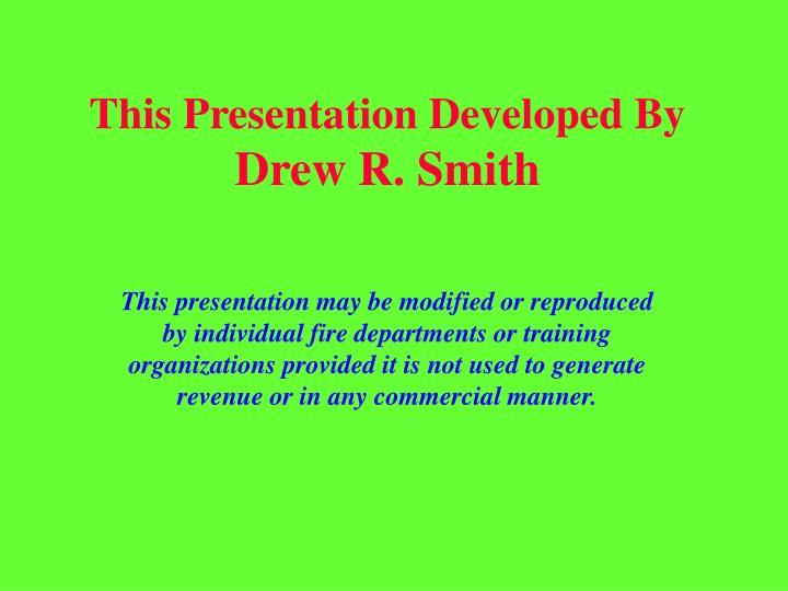 this presentation developed by drew r smith n.