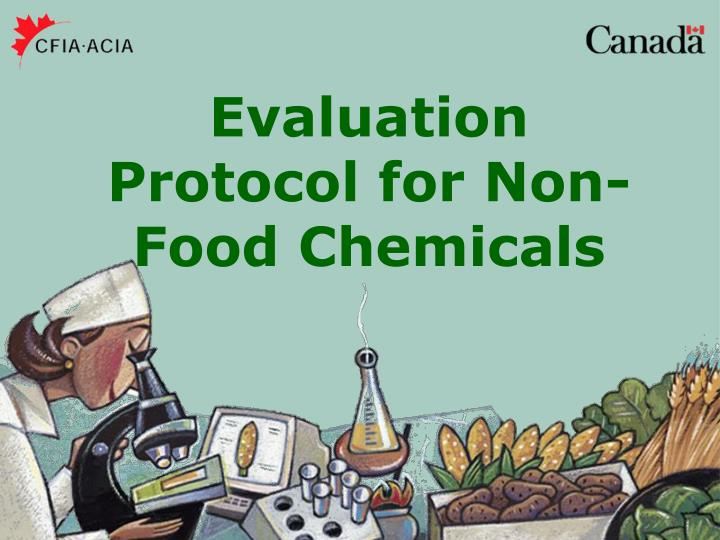 Evaluation Protocol for Non-Food Chemicals