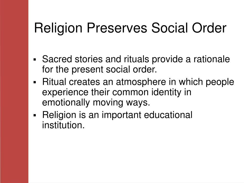 Religion Preserves Social Order