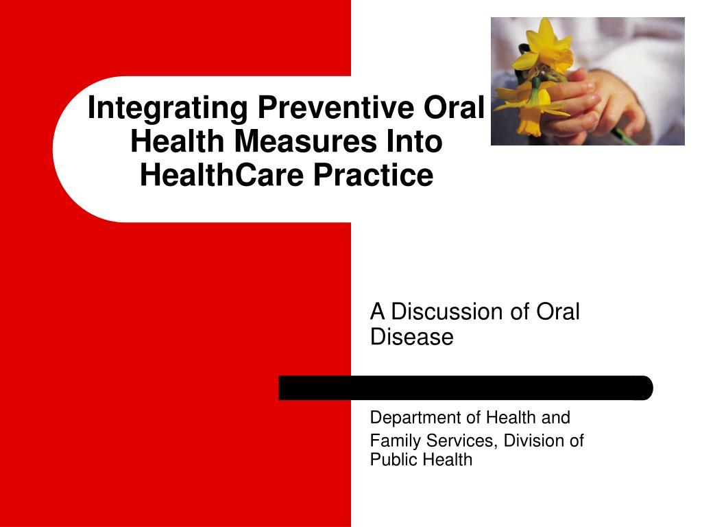 integrating preventive oral health measures into healthcare practice