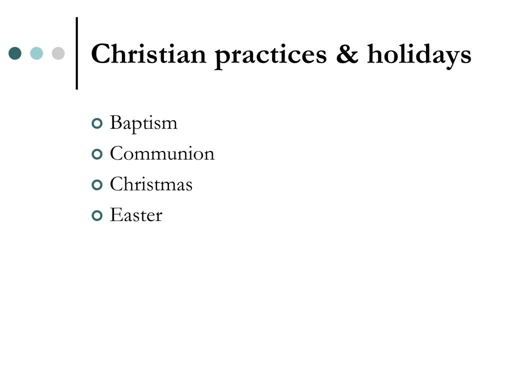 Christian practices & holidays