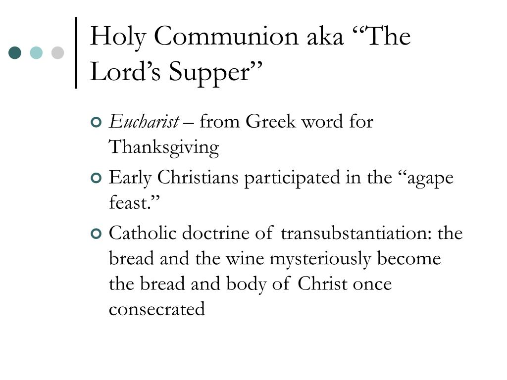 "Holy Communion aka ""The Lord's Supper"""