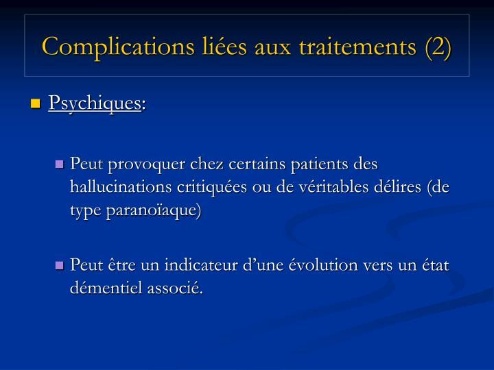 Complications liées aux traitements (2)