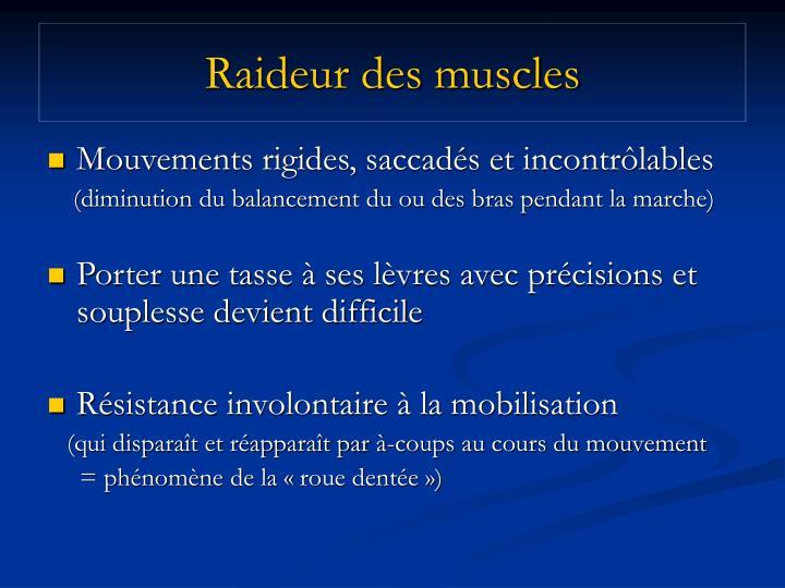 Raideur des muscles
