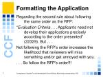 formatting the application7