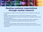 meeting customer expectations through market research