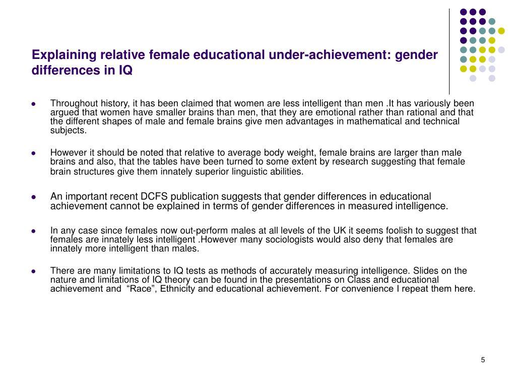 Explaining relative female educational under-achievement: gender differences in IQ