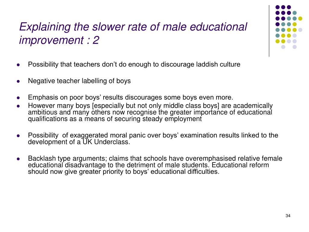 Explaining the slower rate of male educational improvement : 2