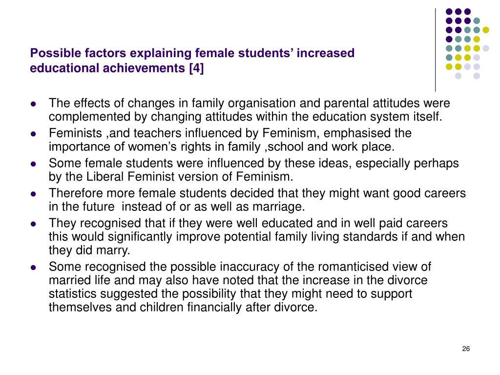 Possible factors explaining female students' increased educational achievements [4]