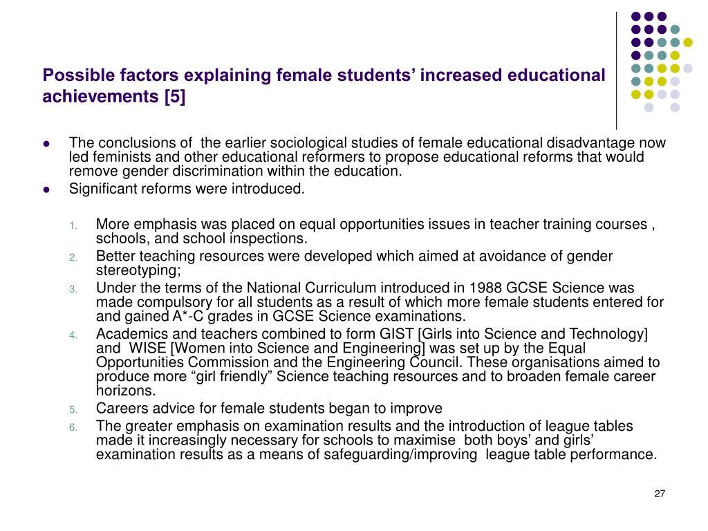 Possible factors explaining female students' increased educational achievements [5]