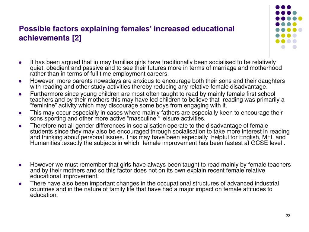 Possible factors explaining females' increased educational achievements [2]
