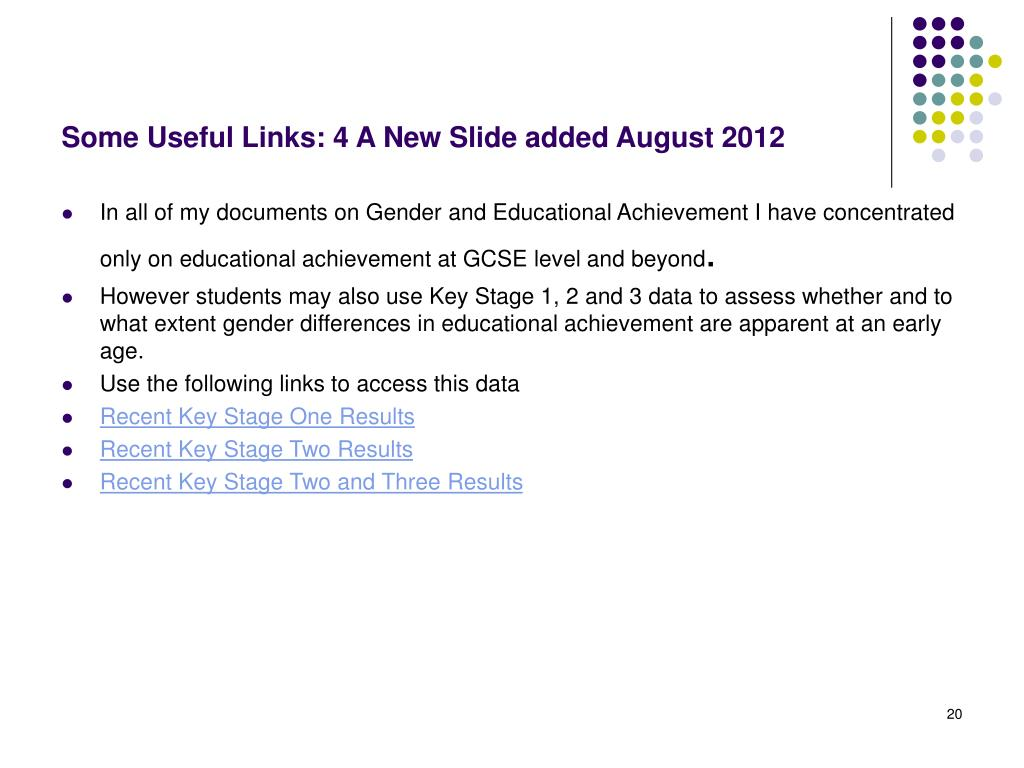 Some Useful Links: 4 A New Slide added August 2012