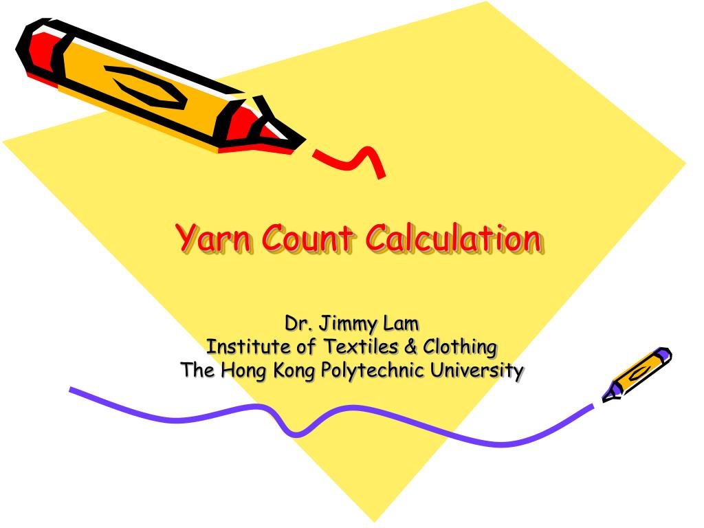 Ppt Yarn Count Calculation Powerpoint Presentation Id247993 Wool Ply Conversion Tables N