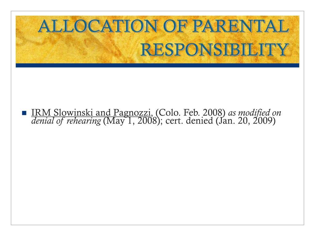 ALLOCATION OF PARENTAL RESPONSIBILITY