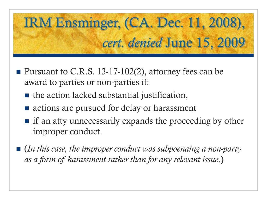 IRM Ensminger, (CA. Dec. 11, 2008),