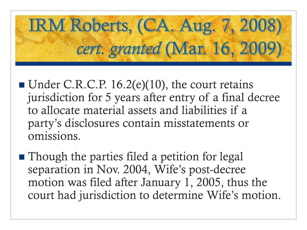 IRM Roberts, (CA. Aug. 7, 2008)